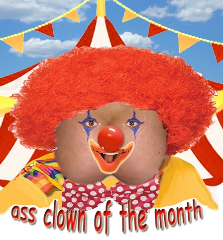 ass clown of the month by hip is everything
