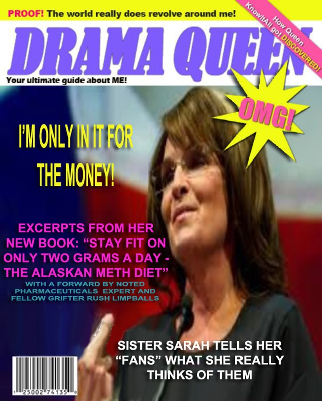 sarah palin grifter queen by hip is everything