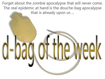 golden d-bag of the week award by hip is everything