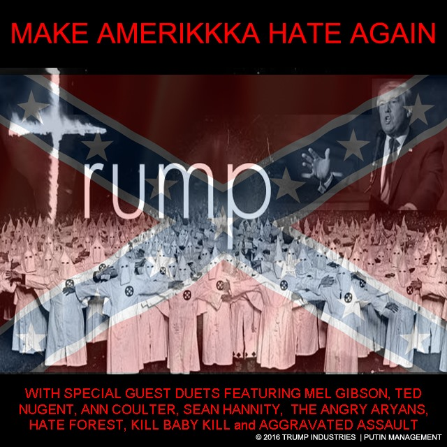 make amerikkka hate again TRUMP by hip is everything