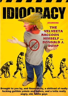 idiocracy by hip is everything
