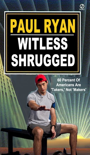 paul ryan witless shrugged by hip is everything
