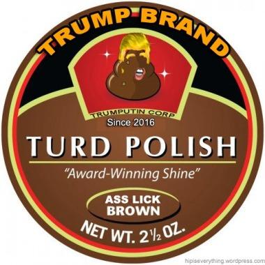 TRUMP TURD POLISH