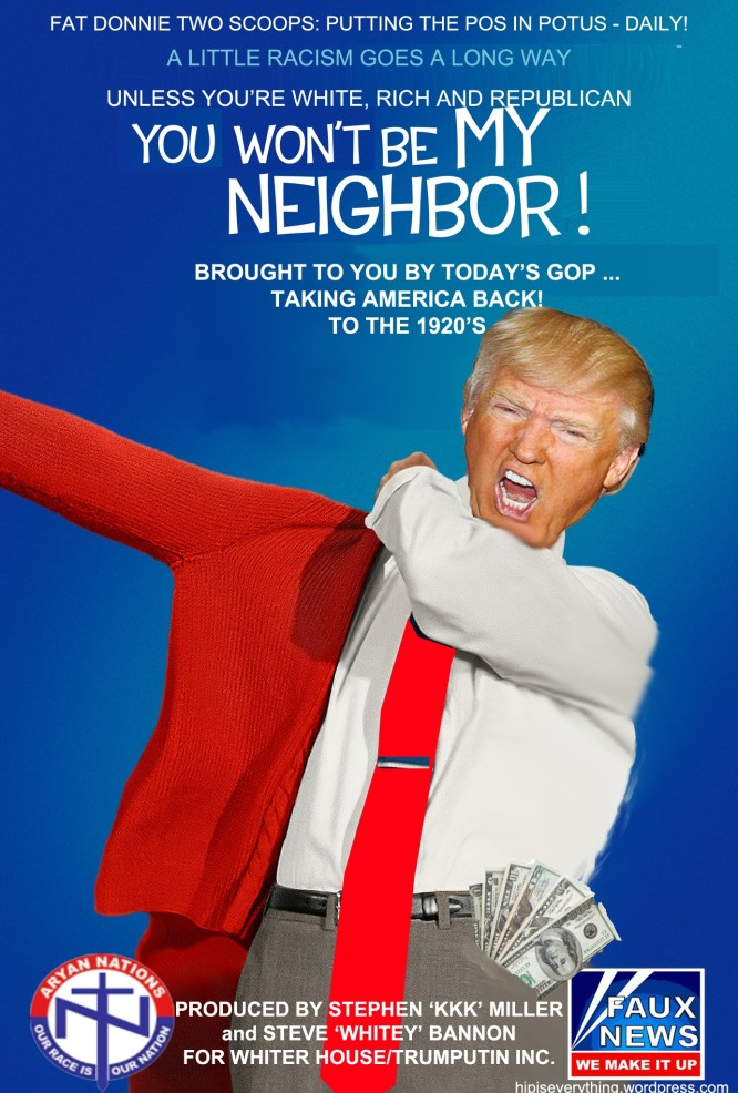 Trump you won't be my neighbor