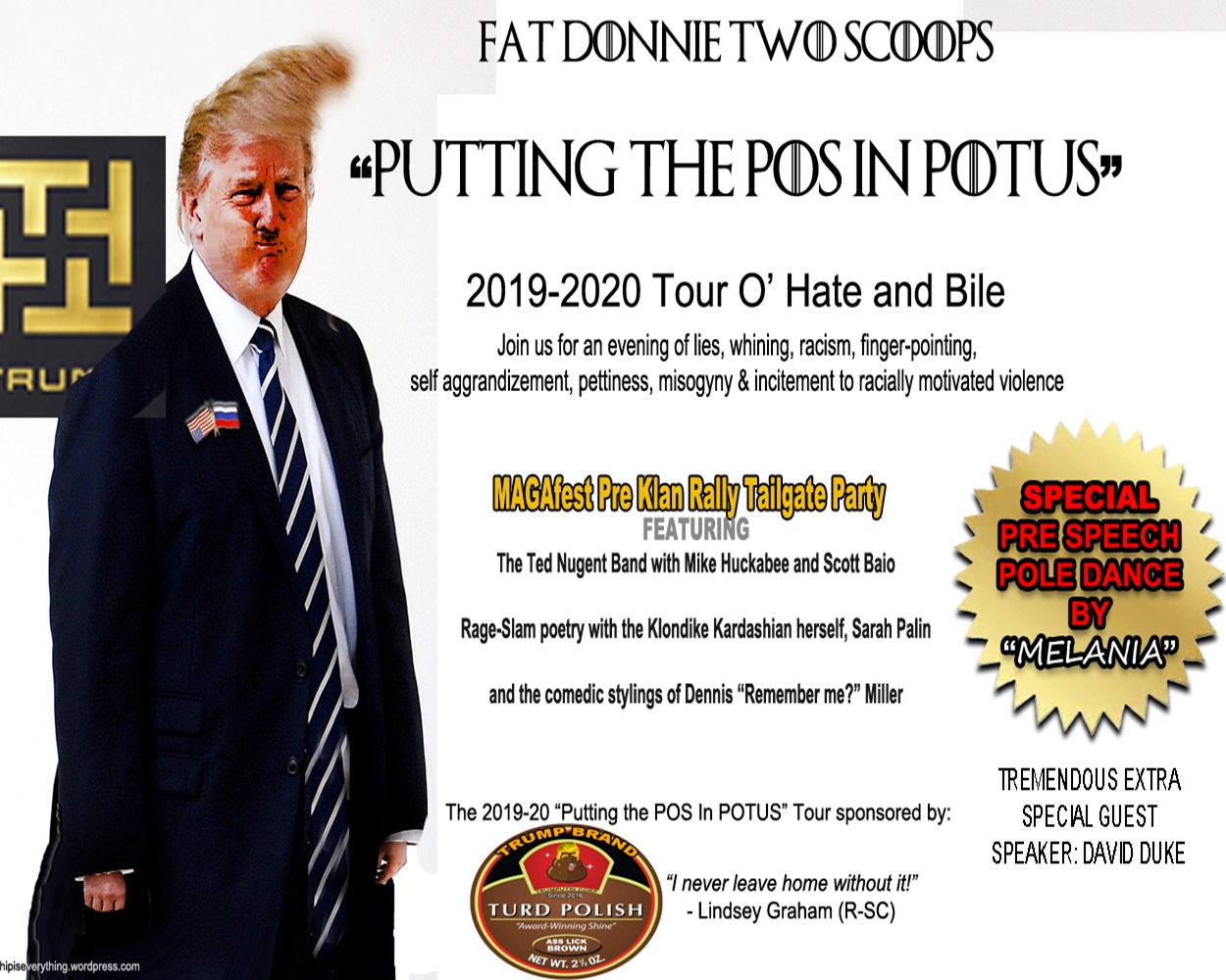 """Fat Donnie Bad Touch - """"Putting the POS in POTUS Daily!"""""""
